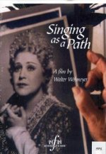 Singing as a Path: The Life Story of the Soprano Hilde Zadek