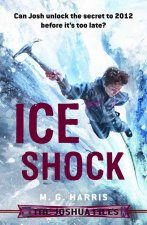 The Joshua Files: Ice Shock