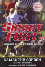 Sweet Feet: Samantha Gordon S Winning Season