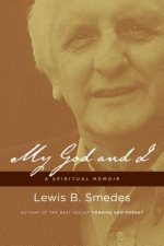 My God and I: A Spiritual Memoir