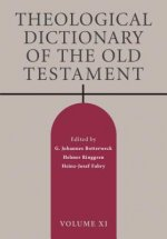 Theological Dictionary of the Old Testament, Volume XI