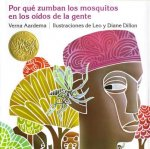 Por Que Zumban Los Mosquitos En Los Oidos de La Gente = Why Mosquitoes Buzz in People's Ears