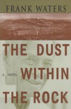 Dust Within Rock: Book III Pike's Peak Trilogy
