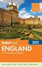 Fodor's England: With the Best of Wales