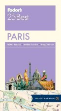 Fodor's 25 Best: Paris [With Pull-Out Map]