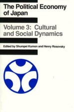 Political Economy of Japan: Cultural and Social Dynamics