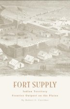 Fort Supply, Indian Territory