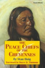 Peace Chiefs of the Cheyenne
