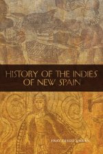 History of the Indies of New Spain