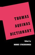 Thomas Aquinas Dictionary