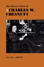 The Literary Career of Charles W. Chestnutt