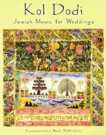 Kol Dodi: Jewish Music for Weddings