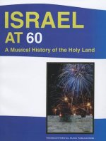 Israel at 60: A Musical History of the Holy Land