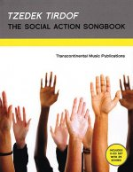 Tzedek Tirdof - The Social Action Songbook