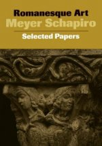 Romanesque Art: Selected Papers