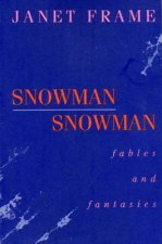 Snowman: Fables and Fantasies