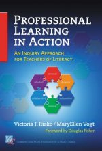 Professional Learning in Action: An Inquiry Approach for Teachers of Literacy