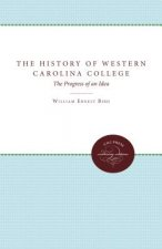 The History of Western Carolina College: The Progress of an Idea