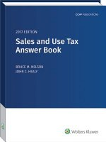 Sales and Use Tax Answer Book (2017)