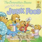 Berenstain Bears and Too Much Junk Food