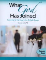 What God Has Joined, Couple's Book: Preparing for Marriage in the Catholic Church