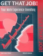 Get That Job! Your Work Experience Inventory