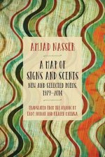 A Map of Signs and Scents: New and Selected Poems, 1979-2014