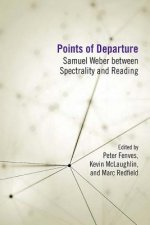 Points of Departure: Samuel Weber Between Spectrality and Reading