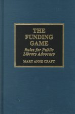 The Funding Game: Rules for Public Library Advocacy