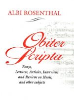 Obiter Scripta: Essays, Lectures, Articles, Interviews and Reviews on Music and Other Subjects