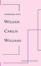 Interviews with William Carlos Williams