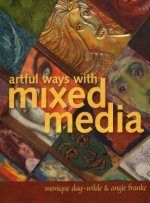 Artful Ways with Mixed Media