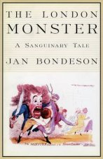 The London Monster: A Sanguinary Tale