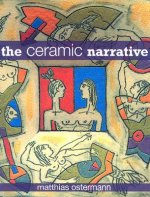 The Ceramic Narrative