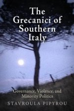 The Grecanici of Southern Italy: Governance, Violence, and Minority Politics