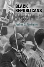 Black Republicans and the Transformation of the GOP