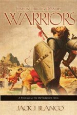 Warriors: Joshua Through Psalms