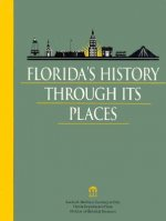 Florida's History Through Its Places