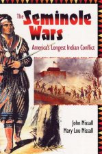 The Seminole Wars: America's Longest Indian Conflict