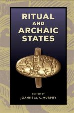 Ritual and Archaic States