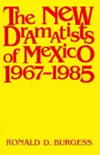 New Dramatists of Mexico