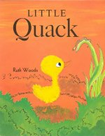 Little Quack, Softcover, Beginning to Read