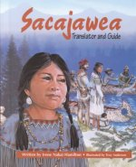 Sacajawea: Translator and Guide