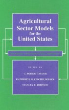 Agricultural Sector Models for the United States: Descriptions and Selected Policy Applications