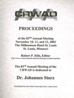 Conference of Research Workers in Animal Diseases: Proceedings of the 83rd Annual Meeting November 10, 11, and 12, 2002 the Millennium Hotel St. Louis