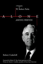 Alone Among Friends: W Rbt Parks-99