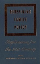 Redefining Family Policy: Economics, Market, and Trade