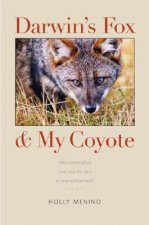 Darwin's Fox and My Coyote