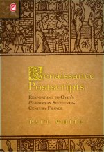 Renaissance Postscripts: Responding to Ovid's Heroides in Sixteenth-Century France
