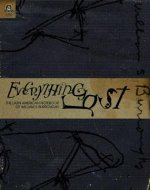 Everything Lost: The Latin American Notebook of William S. Burroughs